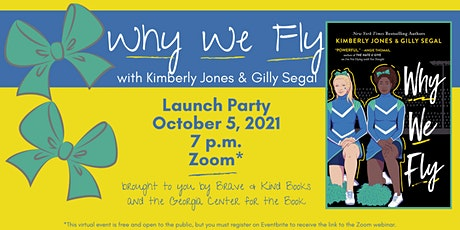 Why We Fly Launch Event w/Kimberly Jones + Gilly Segal tickets