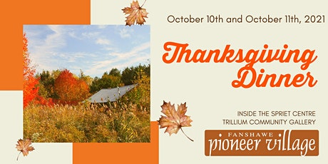 Thanksgiving Dinner at the Spriet Centre Sunday October 10th 2pm tickets
