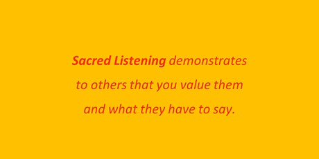 Sacred Listening - Politics. Can You Hear the Other Side? - NEW DATE tickets