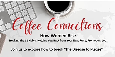 Coffee Connections - The Disease to Please tickets