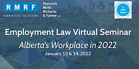 Employment Law Virtual Seminar: Alberta's Workplace in 2022 tickets