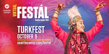 Seattle Center Festál: Turkfest tickets