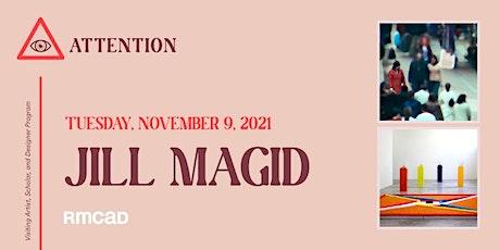 VASD Program ATTENTION Series Artist Talk - Jill Magid tickets