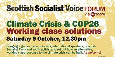 PUBLIC FORUM: COP26 and CLIMATE CRISIS: WORKING-CLASS SOLUTIONS tickets