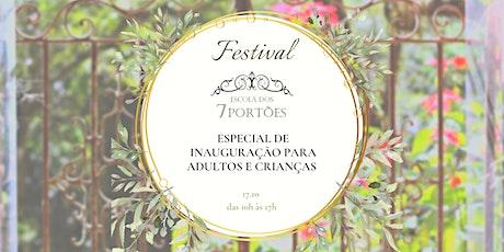 Festival Escola dos 7 Portões -  Inauguração ingressos