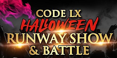 """"""" Code: LX"""" Runway Show & Battle tickets"""