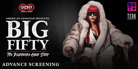 Big Fifty: The Delrhonda Hood Story tickets