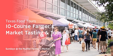 10-Course Farmer's Market Tasting and Tour tickets