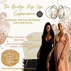 The Bridge Pop Up Experience tickets
