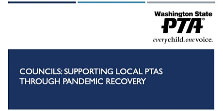 Councils : Supporting Local PTAs Through Pandemic Recovery tickets