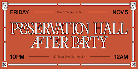 Preservation Hall After Party Benefit tickets