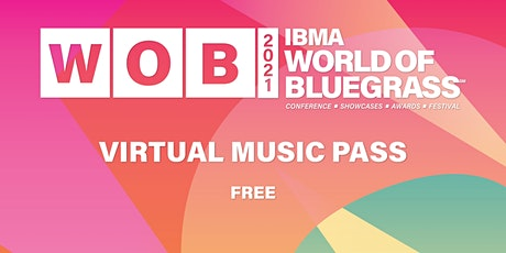 IBMA World of Bluegrass - Virtual Music Pass tickets