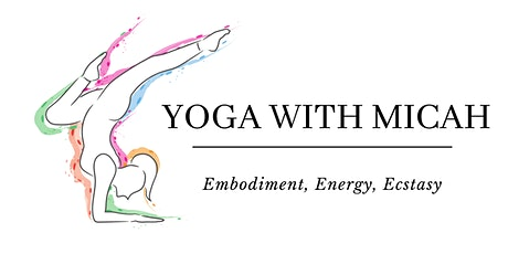 Yoga with Micah - Friday Evening Session tickets