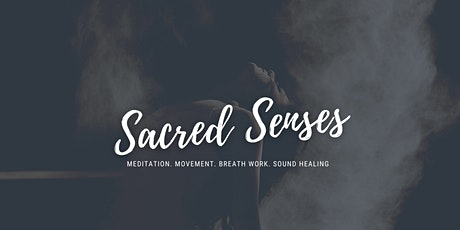 Sacred Senses tickets