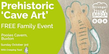 Prehistoric 'Cave Art' tickets