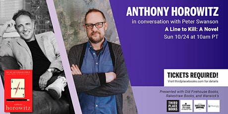 Anthony Horowitz in conversation with Peter Swanson — A Line to Kill tickets
