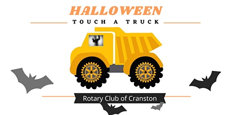 Cranston Rotary Touch a Truck on Halloween tickets