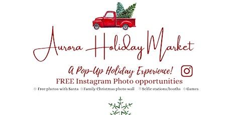 Aurora Holiday Market tickets