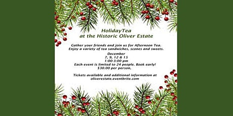 Holiday Tea at Oliver House- December  12th tickets