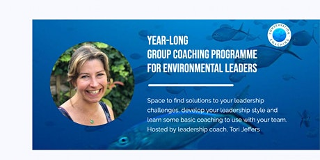 Year-Long Group Coaching & Development Programme for Conservation Leaders tickets