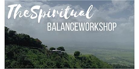 The Spiritual BALANCE Workshop! tickets