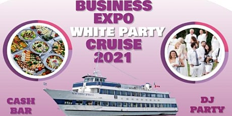 Business Expo -White Party- Cruise 2021 tickets