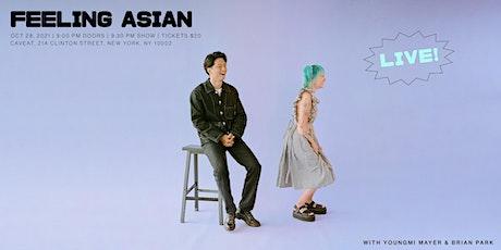 Feeling Asian Live! tickets