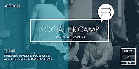 SocialHRCamp 2021 2.0 - Building Diverse, Equitable & Inclusive Companies tickets