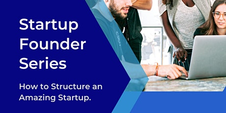 How to structure an amazing startup tickets