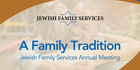 A Family Tradition: Jewish Family Services Annual Meeting tickets