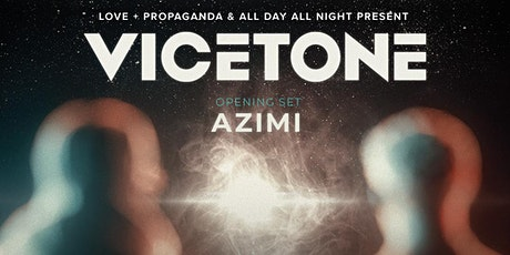 VICETONE (Legacy Tour) at LOVE + PROPAGANDA tickets