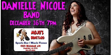Danielle Nicole Band Back At Mojo's!! tickets