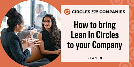 How to bring Lean In Circles to your Company tickets