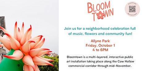 Bloomtown Celebration tickets