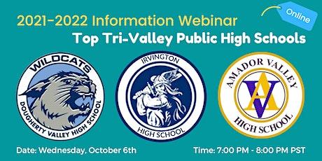 Information Webinar on the Top Tri-Valley Public High Schools tickets