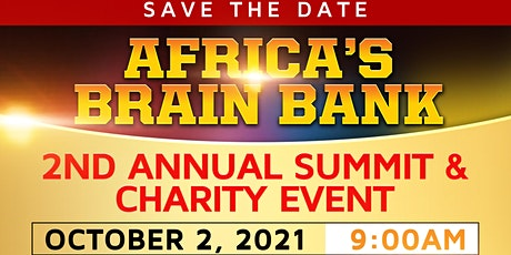 Africa's Brain Bank 2nd Annual Summit and Charity Event tickets