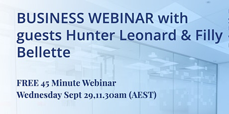 Get out of Teaching BUSINESS WEBINAR with Hunter Leonard & Filly Bellette tickets