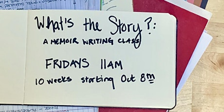 What's the story? A memoir writing class tickets