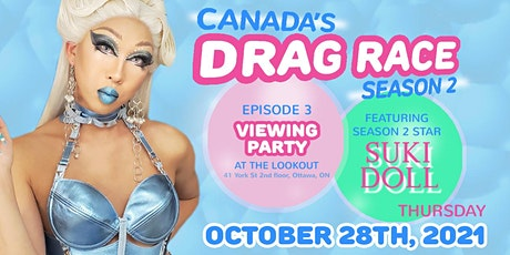 Canada's Drag Race  - Viewing Party (Episode 3) with Suki Doll @The Lookout tickets
