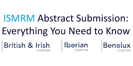 ISMRM Abstract Submission: Everything You Need to Know billets