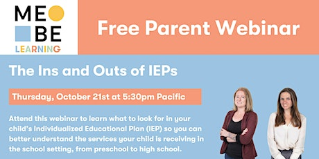 MeBe Learning Webinar: The Ins and Outs of IEPs tickets