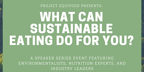 What can Sustainable Eating do for YOU? tickets