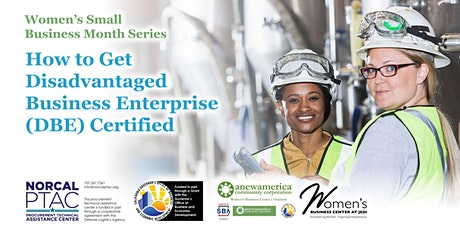 How to Get Disadvantaged Business Enterprise (DBE) Certified tickets
