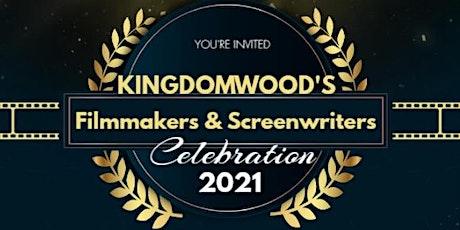 Kingdomwood Filmmakers and Screenwriters Celebration tickets