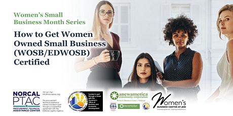 How to Get Women-Owned Small Business (WOSB/EDWOSB) Certified tickets