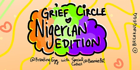 Grief Circle | Nigerian Edition #1 tickets