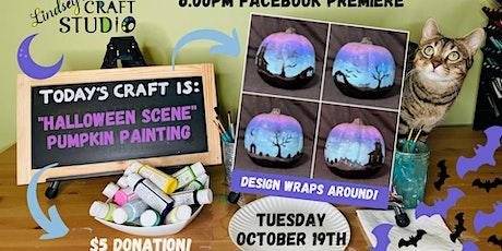 """Halloween Scene"" Pumpkin Painting  Class tickets"