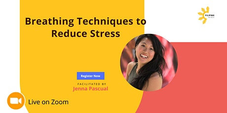 Breathing Techniques to Reduce Stress tickets