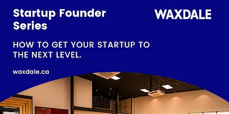 How to get your startup to the next level tickets