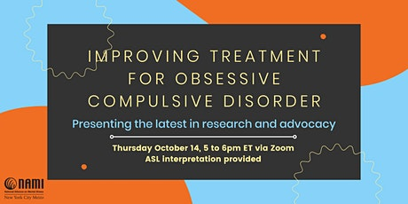 Improving Treatment for Obsessive Compulsive Disorder tickets
